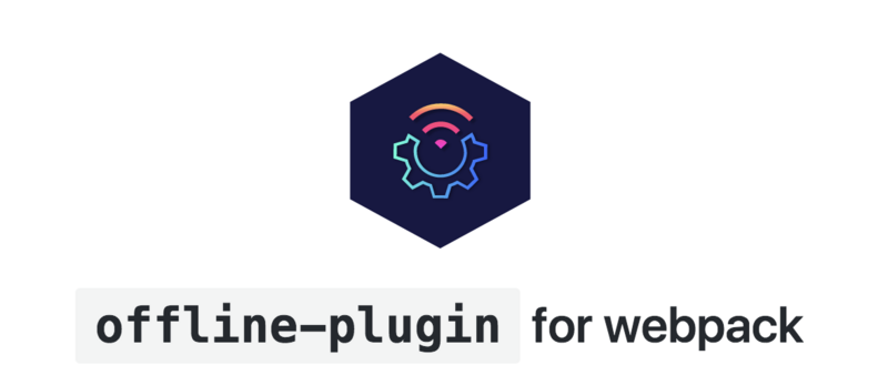 Use offline-plugin with webpack to easily implement PWA
